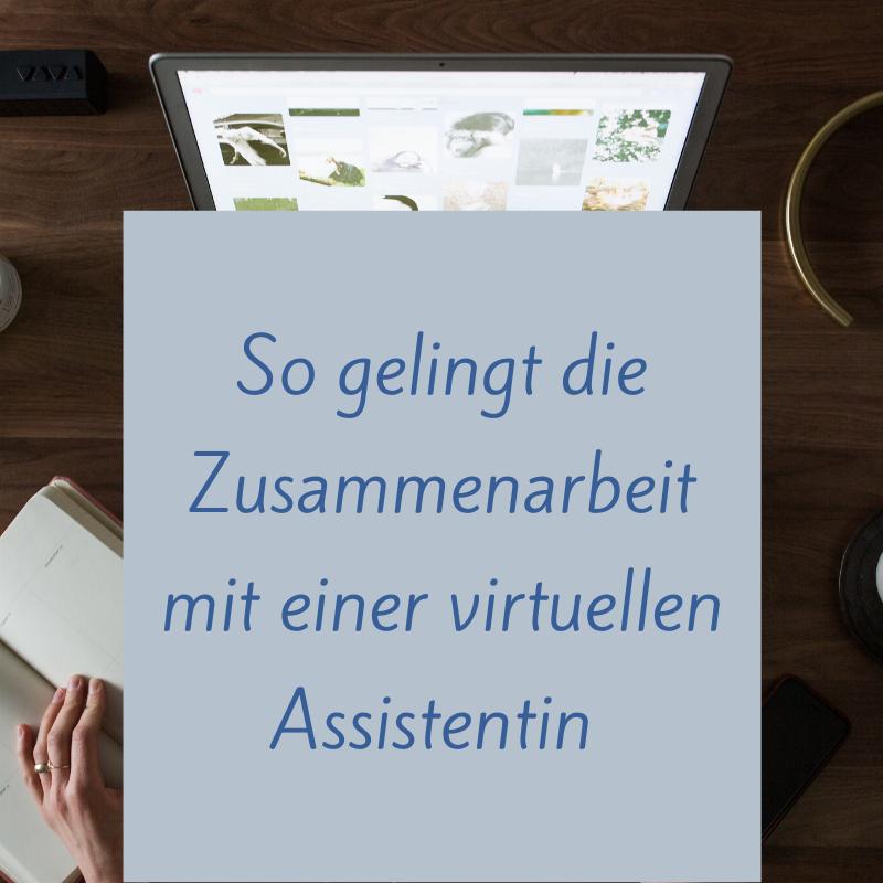 So gelingt die Zusammenarbeit mit einer virtuellen Assistentin