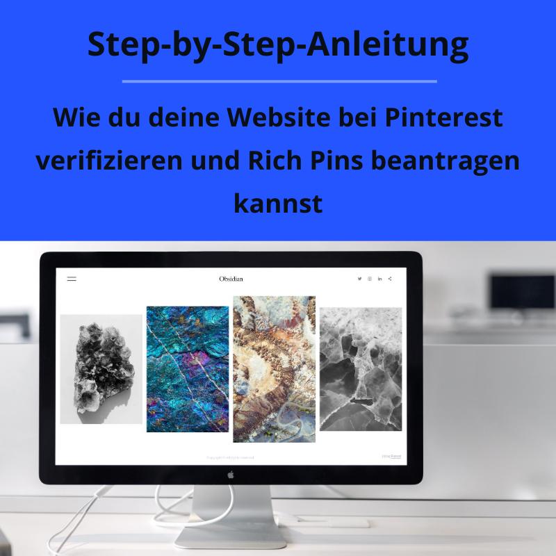 Step-by-Step-Anleitung, wie du deine Website bei Pinterest verifizierung und Rich Pins beantragen kannst
