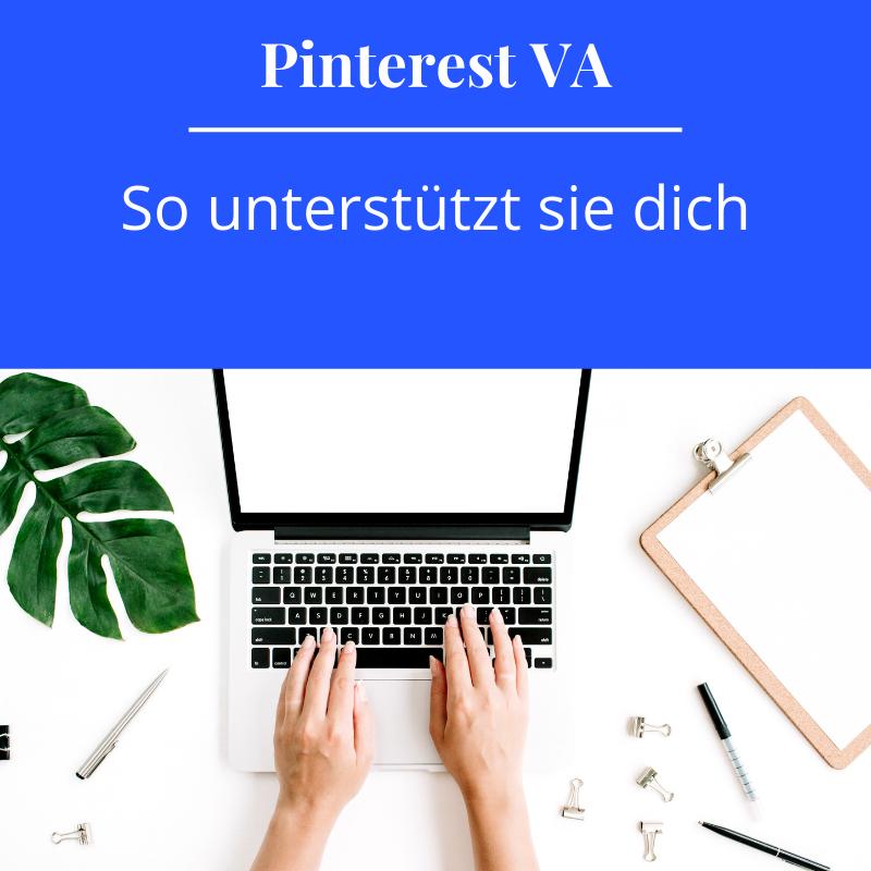 Eine virtuelle Assistentin für Pinterest, so unterstützt sie dich