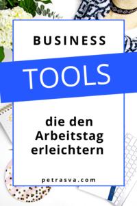 Business Tools für Selbstständige. Diese Tools erleichtern dir den Arbeitstag und helfen dir, Zeit zu sparen. Eine Liste meiner Lieblings-Tools findest du hier.