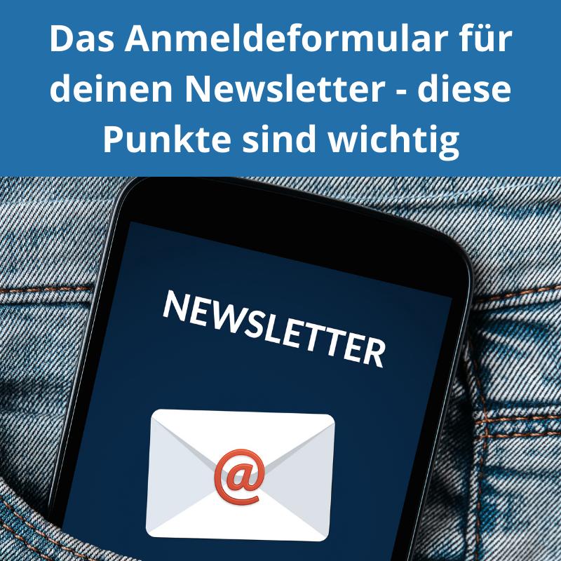 Das Anmeldeformular für deinen Newsletter