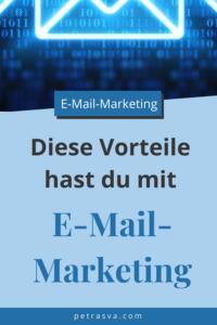 Diese Vorteile hast du mit E-Mail-Marketing. Jetzt auf Pinterest pinnen.
