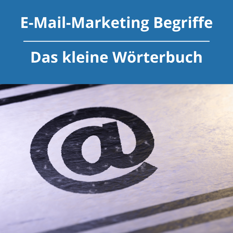 Fachbegriffe im E-Mail-Marketing