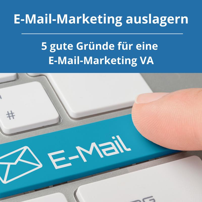 E-Mail-Marketing auslagern, 5 gute Gründe für eine virtuelle Assistentin für E-Mail-Marketing
