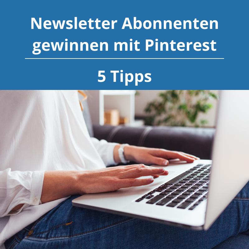 Newsletter Abonnenten gewinnen mit Pinterest